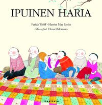 Ipuinen Haria - Ferida Wolff / Harriet May Savitz