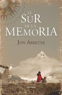 El sur de la memoria - Jon Arretxe Perez