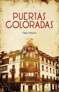 Puertas Coloradas - Pablo Muñoz Peña