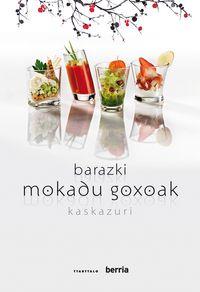 Barazki Mokadu Goxoak - Kaskazuri Jatetxea