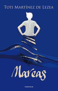 Mareas - Toti Martinez De Lezea Garcia