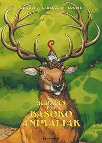 SERAFIN ETA BASOKO ANIMALIAK