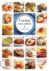 Cocina Con Solera - Angelita Alfaro Vidorreta