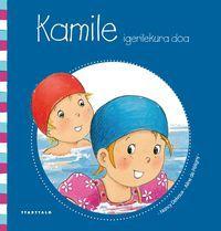 Kamile Igerilekura Doa - Nancy Delvaux / Aline De Petigny (il. )
