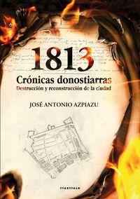 1813 - Cronicas Donostiarras - Jose Antonio Azpiazu Elorza