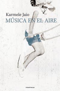 Musica En El Aire - Karmele Jaio Eiguren