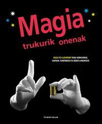 Magia Trukurik Onenak - Batzuk  /  Hans   Geel (il. )