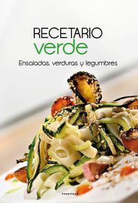 Recetario Verde - Ensaladas, Verduras Y Legumbres - Aa. Vv.
