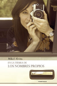 en la tierra de los nombres propios - Mikel Alvira Palacios