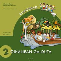 Oihanean Galduta - Montse Homs / Marta Ylla-Catala / Marta Biel (il. )