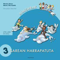 Sarean Harrapatuta - Montse Homs / Marta Ylla-Catala / Marta Biel (il. )