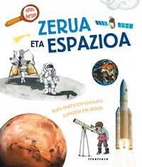 Zerua Eta Espazioa - Natacha  Fradin  /  Sophie   Lebot (il. )