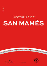Historias De San Mames - Aa. Vv.