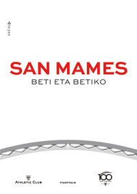SAN MAMES - BETI ETA BETIKO