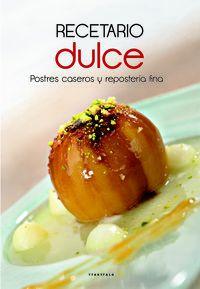 Recetario Dulce - Aa. Vv.