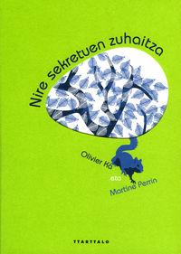 NIRE SEKRETUEN ZUHAITZA