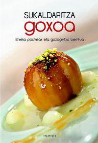 Sukaldaritza Goxoa - Batzuk