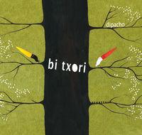 Bi Txori - Dipacho
