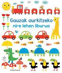 GAUZAK AURKITZEKO NIRE LEHEN LIBURUA