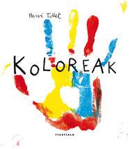 Koloreak - Herve Tullet