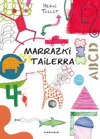Marrazki Tailerra - Herve Tullet