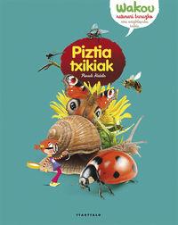Piztia Txikiak - Pascale Hedelin / Dan Kerleroux (il. ) / Anne Eydoux (il. )