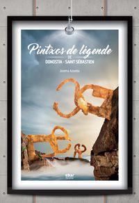 PINTXOS DE LEGENDE DE DONOSTIA-SAINT SEBASTIEN