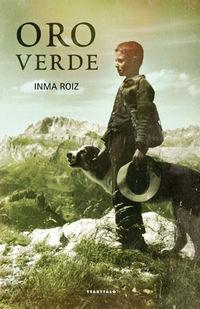 Oro Verde - Inma Roiz Ulibarri