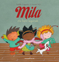 Mila Eta Bere Lagunak - Judith Koppens / Anouk Nijs (il. )
