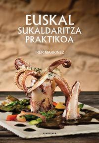 Euskal Sukaldaritza Praktikoa - Iker Markinez Munduate