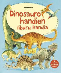 Dinosauro Handien Liburu Handia - Alex Frith / Fabiano Fiorin (il. )