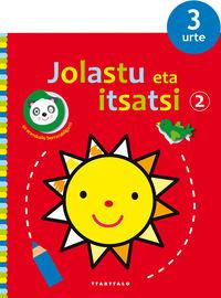 JOLASTU ETA ITSATSI 2