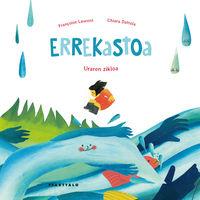 Errekastoa - Francoise Laurent / Chiara Dattola (il. )