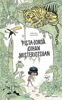 Pista Jokoa Oihan Misteriosuan - Didier Levy / Caroline Hue (il. )