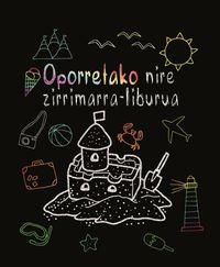 Oporretako Nire Zirrimarra-Liburua - Ars Edition