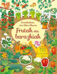 Fruta Eta Barazkiak - Hannah Watson / Yasmin Faulkner (il. ) / Francesca Allen (il. )