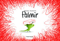 Palmir - Gilles Baum / Amandine Piu (il. )