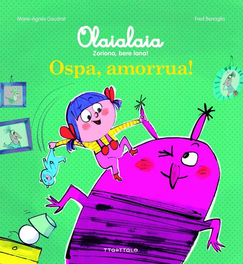 Ospa, Amorrua! - Marie-Agnes Gaudrat / Fred Benaglia (il. )
