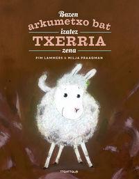 Bazen Arkumetxo Bat Izatez Txerria Zena - Pim Lammers / Milja Praagman (il. )