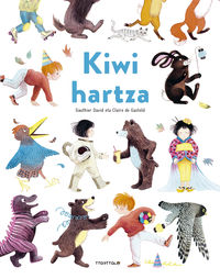 Kiwi Hartza - David Gauthier / Claire De Gastold (il. )