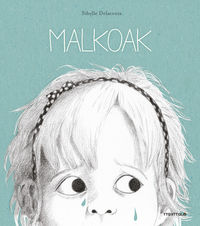 Malkoak - Sibylle Delacroix