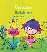 Badakizue Poza Ereiten? - Marie-Agnes Graudat / Frederic Benaglia (il. )