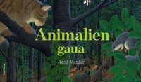Animalien Gaua - Rene Mettler