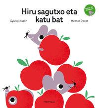 Hiru Sagutxo Eta Katu Bat - Sylvie Misslin / Hector Dexet (il. )