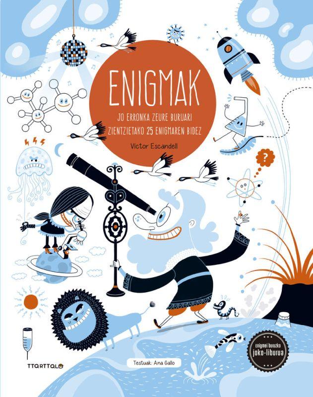 Enigmak 2 - Jo Erronka Zeure Buruari Zientzietako 25 Enigmaren Bidez - Ana Gallo / Victor Escandell (il. )