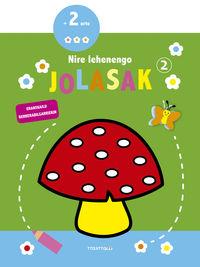 NIRE LEHENENGO JOLASAK 2 - TXANPINOIA