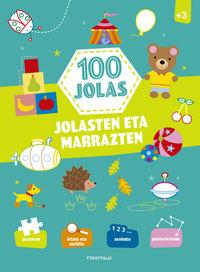 100 JOLAS - JOLASTEN ETA MARRAZTEN