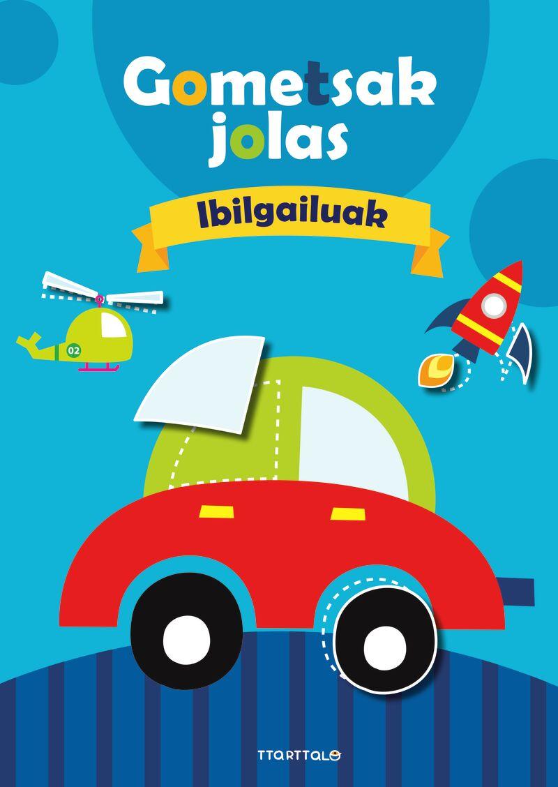 GOMETSAK JOLAS 2 - IBILGAILUAK