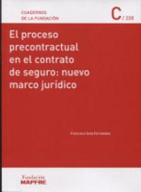PROCESO PRECONTRACTUAL EN EL CONTRATO DE SEGURO, EL: NUEVO