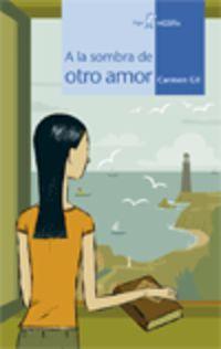 A La Sombra De Otro Amor - Carmen Gil